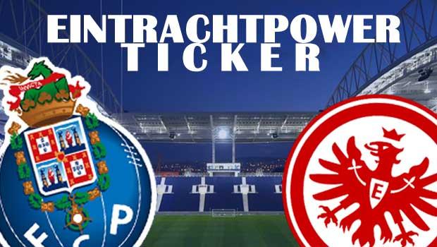 Porto-Eintracht Ticker